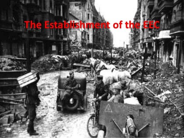 The Establishment of the EEC