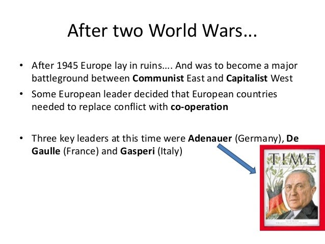 Europe after World War Two - the establishment of the EEC Slide 3
