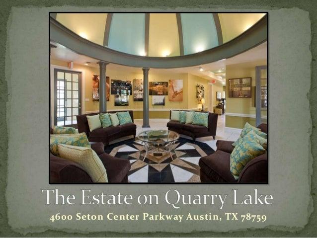 The Estate on Quarry Lake Apartment Homes, Austin, TX