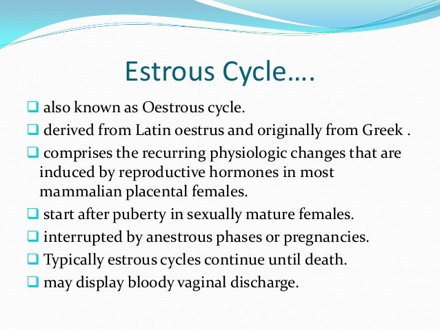 The estrous cycle Slide 2