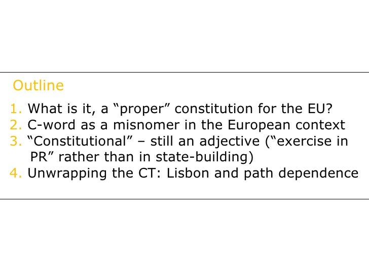does the eu needs a constitution Does the uk need a written constitution yes/no why/why the western world needs not establish such idea a-new but rather re-affirm and obey said.
