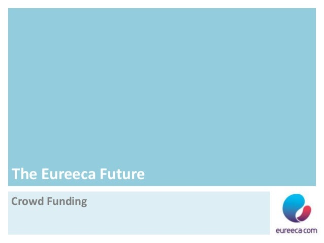 The Eureeca FutureCrowd Funding