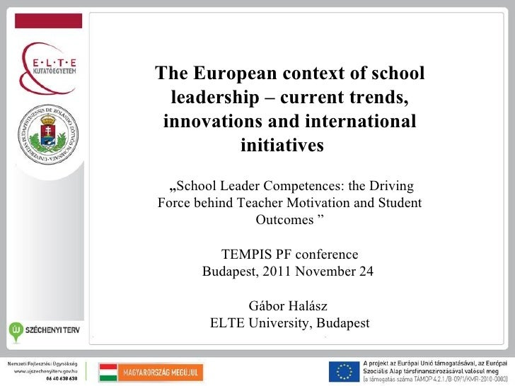 """The European context of school  leadership – current trends, innovations and international          initiatives  """"School L..."""