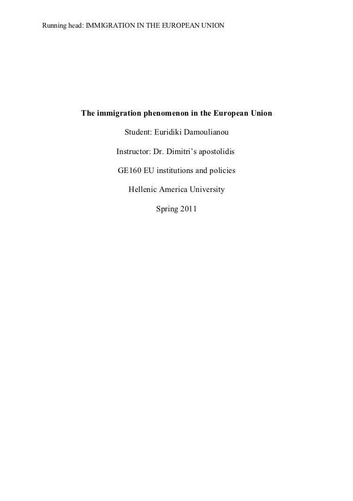 Running head: IMMIGRATION IN THE EUROPEAN UNION          The immigration phenomenon in the European Union                 ...