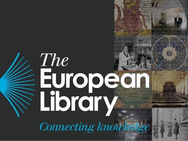 The European Library www.theeuropeanlibrary.org UKB Vergadering, Utrecht 13 februari 2014 Nienke van Schaverbeke Marketing...