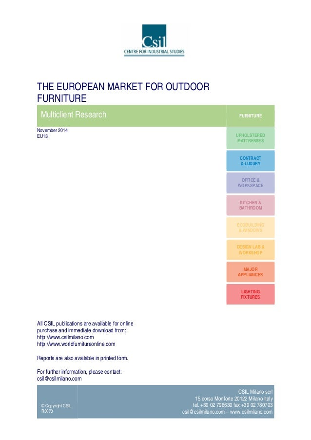 the european market for outdoor furniture market research by csil rh slideshare net outdoor furniture market australia outdoor furniture market size