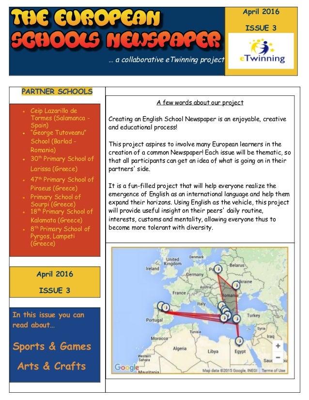 … a collaborative eTwinning project April 2016 ISSUE 3 PARTNER SCHOOLS ● Ceip Lazarillo de Tormes (Salamanca - Spain) ● ...