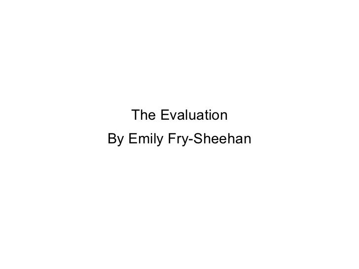 The Evaluation By Emily Fry-Sheehan