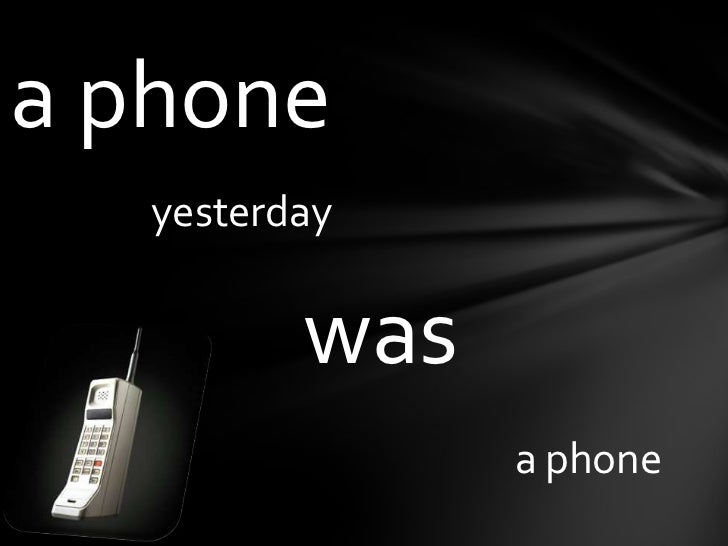 aphone<br />yesterday<br />was<br />aphone<br />