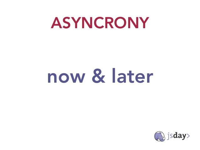 The evolution of asynchronous javascript Slide 2