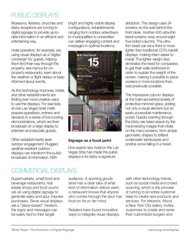 White Paper: The Evolution of Digital Signage samsung.com/display Museums, libraries, churches and lobby receptions are tu...