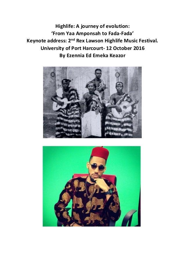From Yaa Amponsah to Fada-Fada'  The Evolution of Highlife Music