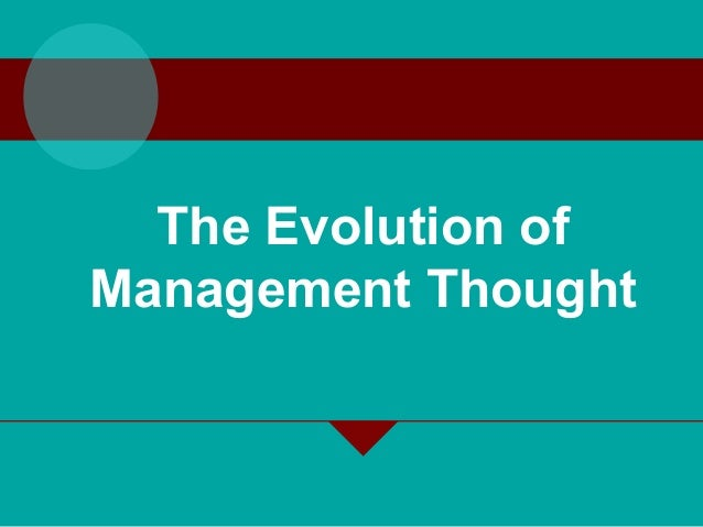 Essay on evolution of management thought