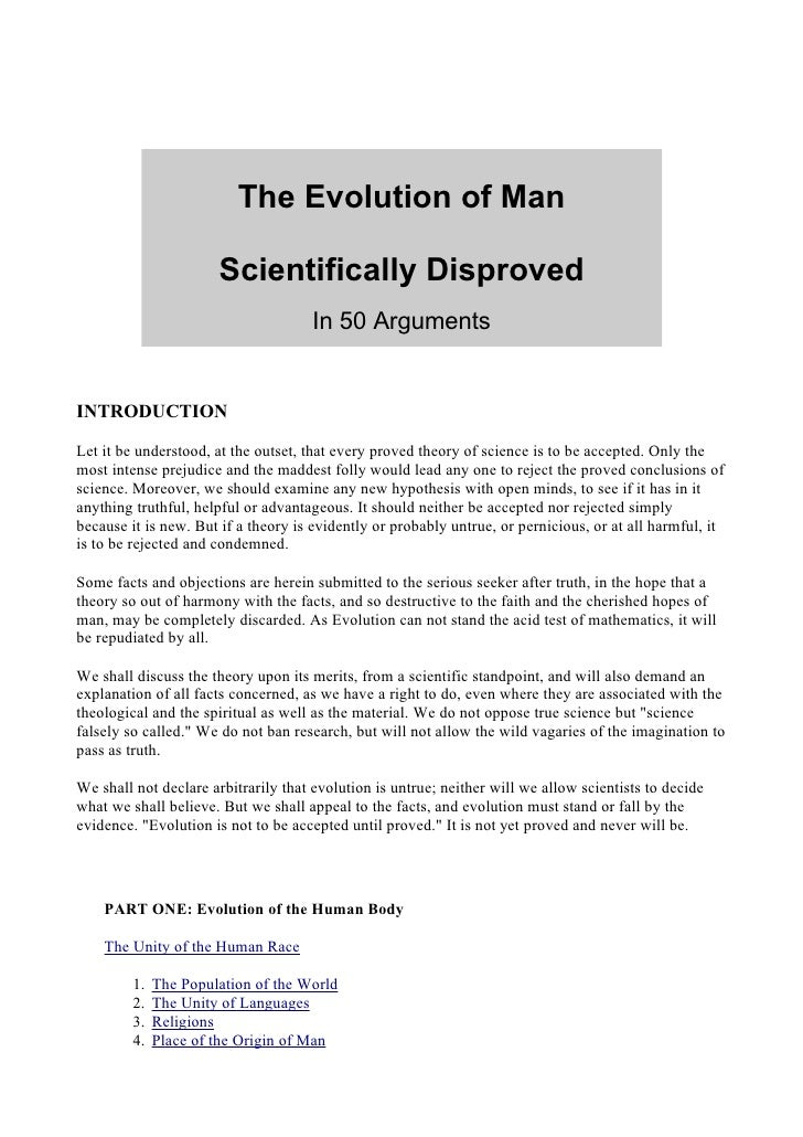 The Evolution of Man                         Scientifically Disproved                                       In 50 Argument...