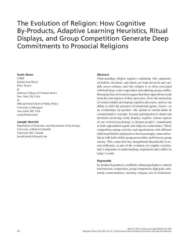The Evolution of Religion: How CognitiveBy-Products, Adaptive Learning Heuristics, RitualDisplays, and Group Competition G...