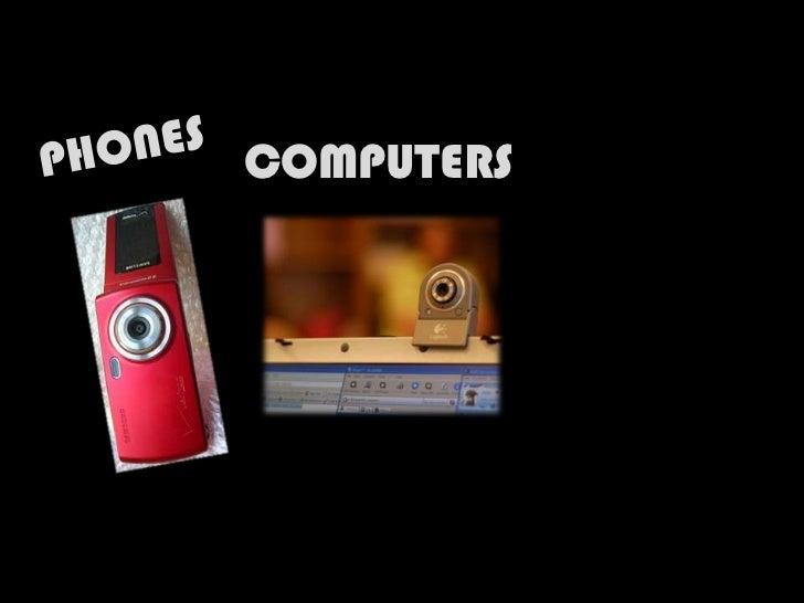 PHONES<br />COMPUTERS<br />