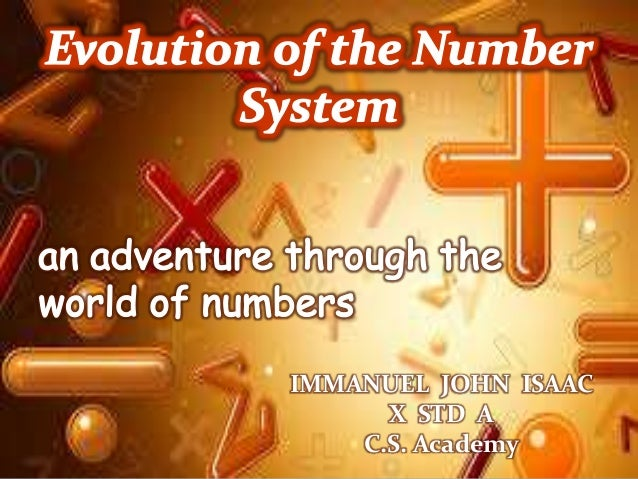 Number systems throughout history different people have used.
