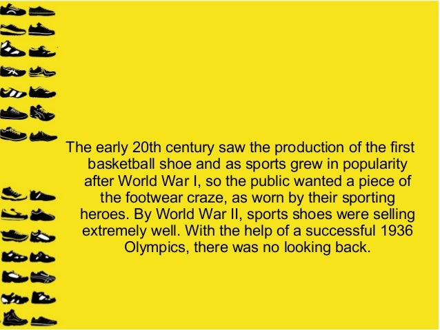 the evolution of the athletic shoe essay We will write a custom essay sample on nike history specifically for you  in  1966, bowerman, who had designed shoes for his university athletes in the past, .