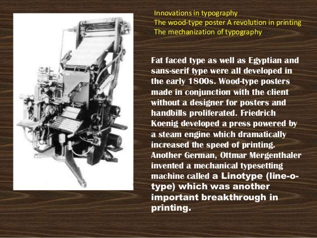 Innovations in typographyThe wood-type poster A revolution in printingThe mechanization of typographyFat faced type as wel...