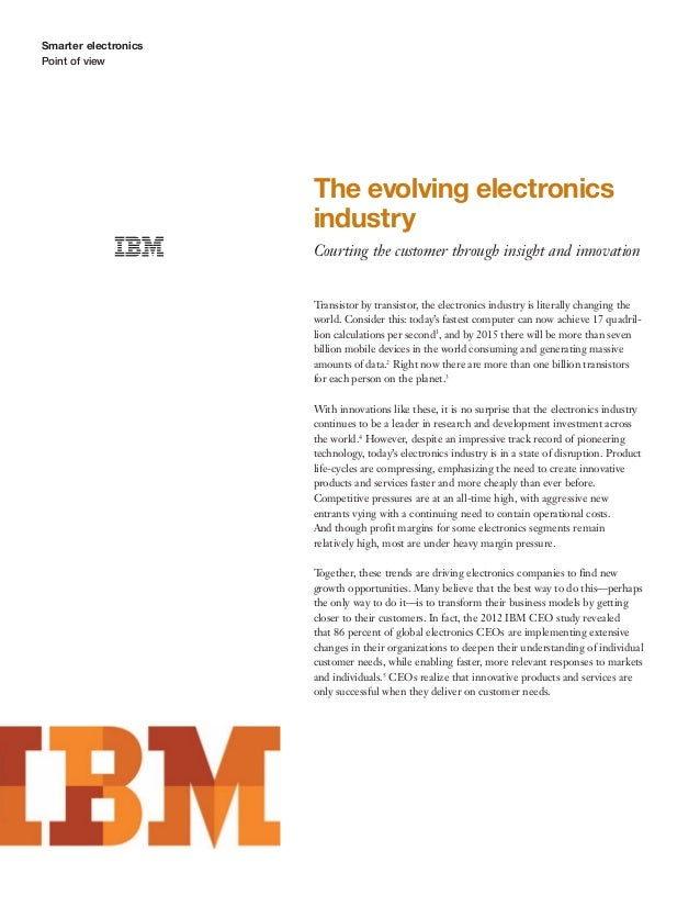 Smarter electronicsPoint of viewThe evolving electronicsindustryCourting the customer through insight and innovationTransi...