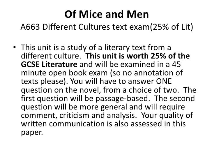 Of Mice and Men  A663 Different Cultures text exam(25% of Lit)• This unit is a study of a literary text from a  different ...