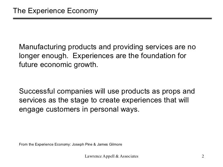 the experience economy Powering personalization for the experience economy in the last 15 years, 52% of the fortune 500 have disappeared amazon continues to rapidly disrupt retail, and one-third of the retail 100 have churned out in the last decade but a class of companies has outperformed the market, growing 28x the.