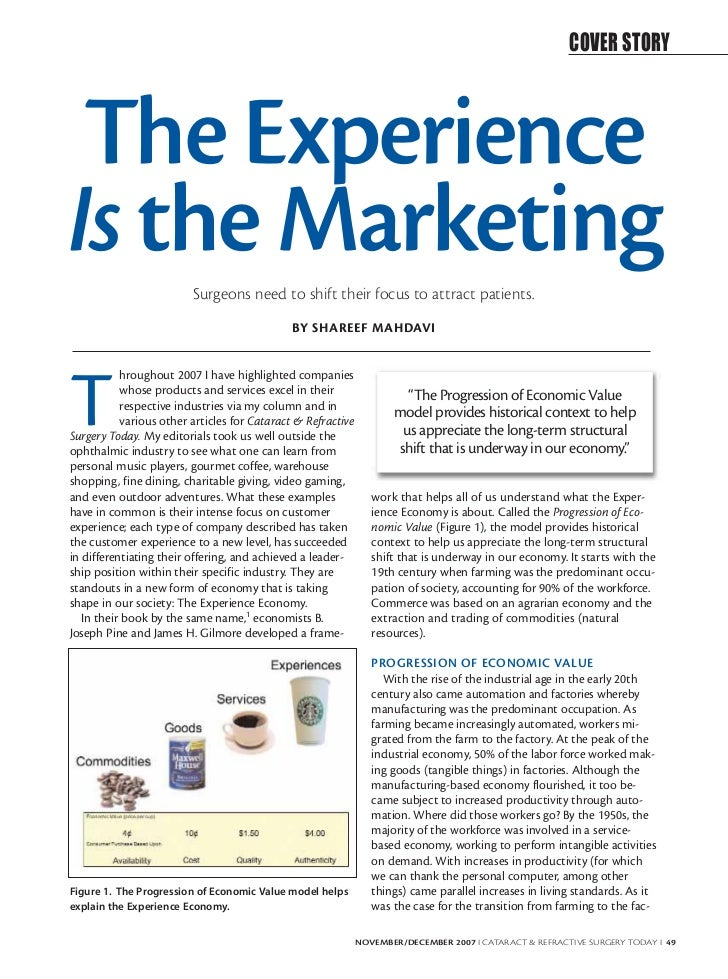 COVER STORY The ExperienceIs the Marketing         Surgeons need to shift their focus to attract patients.                ...