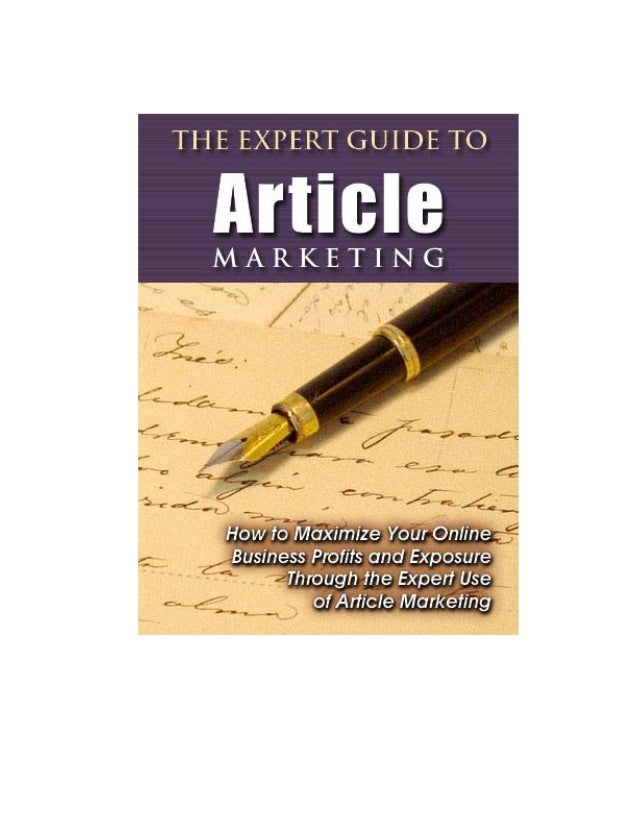 The Expert Guide to Article MarketingThe Expert Guide to Article Marketing                            -1-
