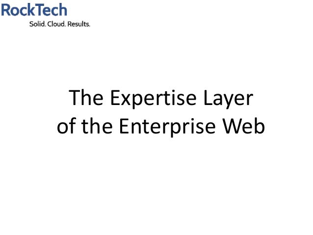 The Expertise Layerof the Enterprise Web