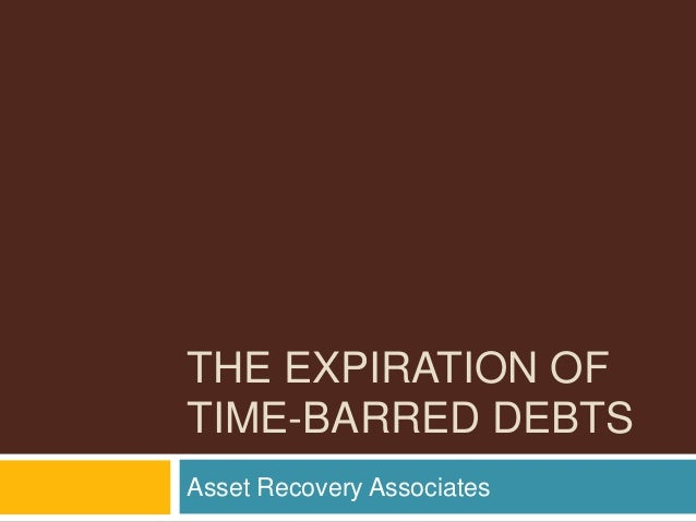 the expiration of time barred debts