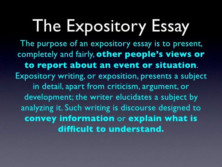 An expository essay is designed to