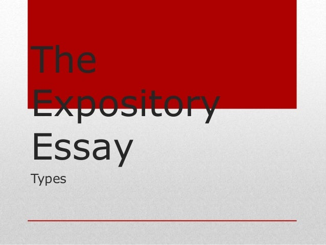 The Expository Essaytypes The Expository Essay Types  Good Synthesis Essay Topics also Example Thesis Statement Essay  Health Essay Writing