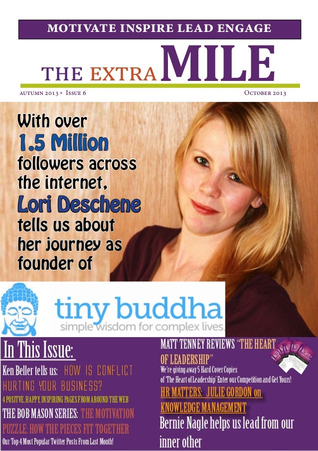MILEthe extra motivate inspire lead engage autumn 2013 * Issue 6  October 2013 InThisIssue: With over 1.5 Million follower...