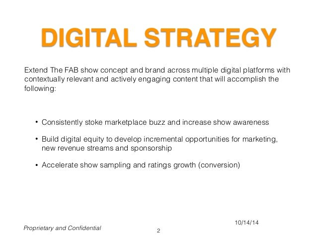 DIGITAL STRATEGY Extend The FAB show concept and brand across multiple digital platforms with contextually relevant and ac...