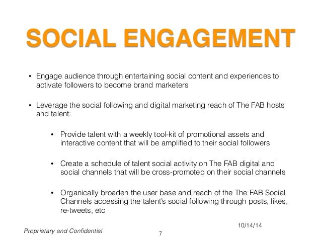 SOCIAL ENGAGEMENT • Engage audience through entertaining social content and experiences to activate followers to become br...
