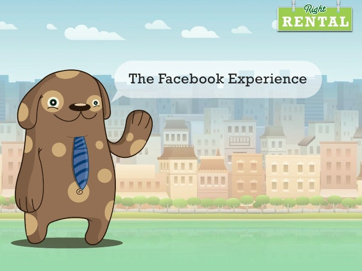 The Facebook Experience