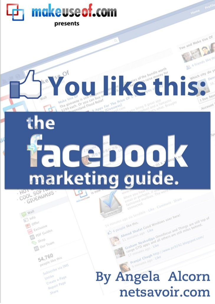 You Like This: The Facebook Marketing Guide You Like This: TheFacebook Marketing       Guide                              ...