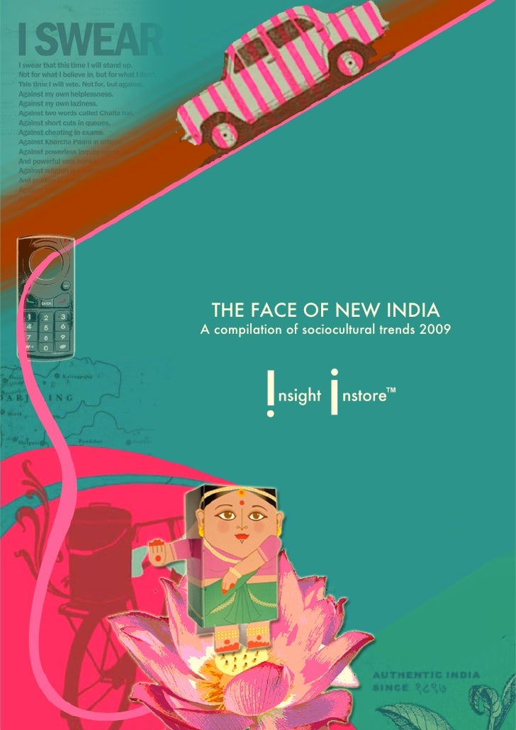 THE FACE OF NEW INDIA A compilation of sociocultural trends 2009