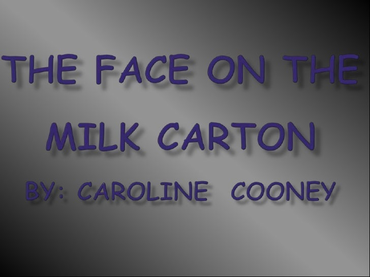 the face on the milk cartonby: Caroline  Cooney<br />