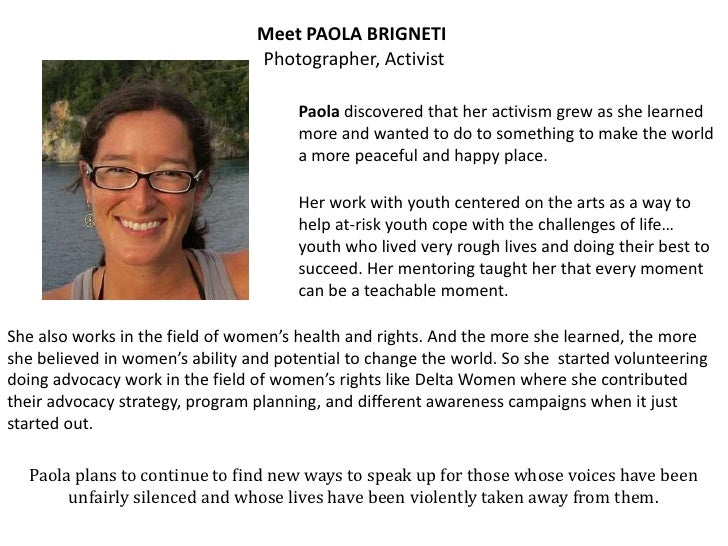 Meet PAOLA BRIGNETI                                 Photographer, Activist                                       Paola dis...