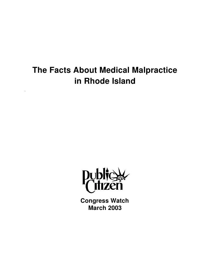 The Facts About Medical Malpractice               in Rhode Island `                    Congress Watch                  Mar...