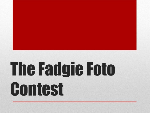 The Fadgie FotoContest