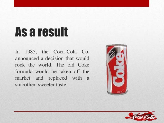 The failure of new coke 1985