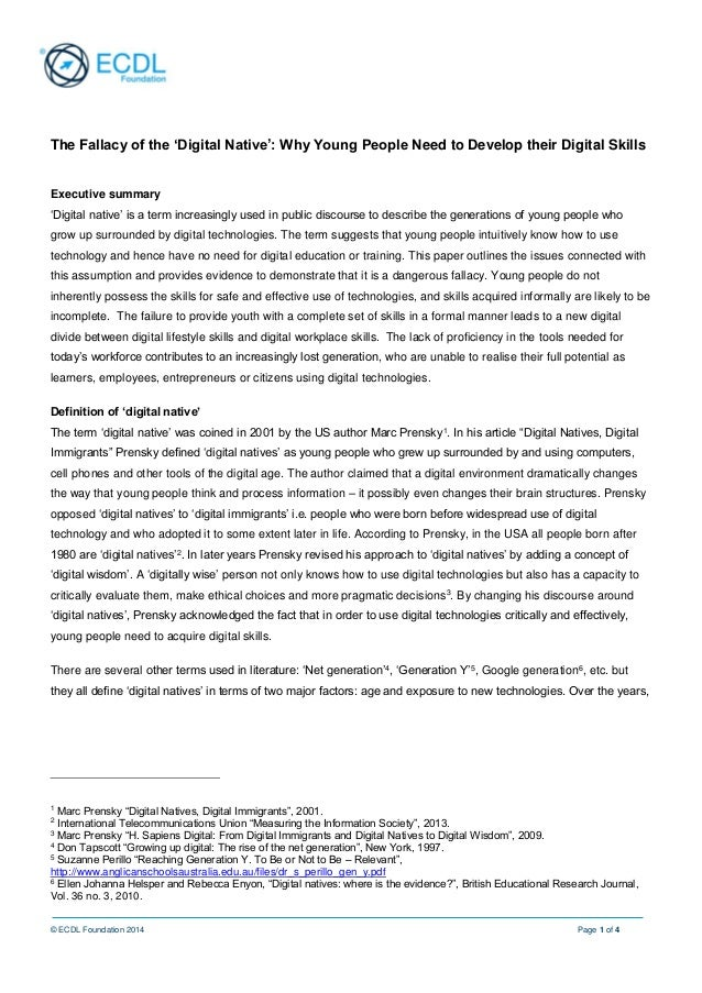 © ECDL Foundation 2014 Page 1 of 4 The Fallacy of the 'Digital Native': Why Young People Need to Develop their Digital Ski...