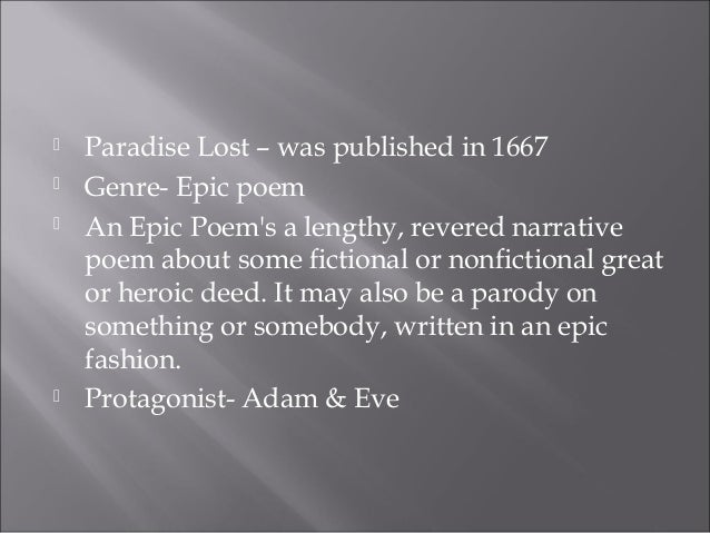 paradise lost as an epic Paradise lost ~ a brief overview  the general consensus holds that paradise lost remains the greatest epic poem in the  paradise regained is a very.