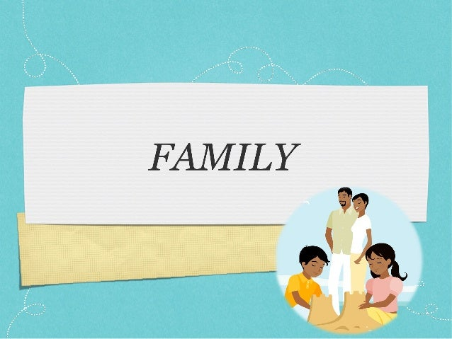 1. Parents: stepmother and stepfather