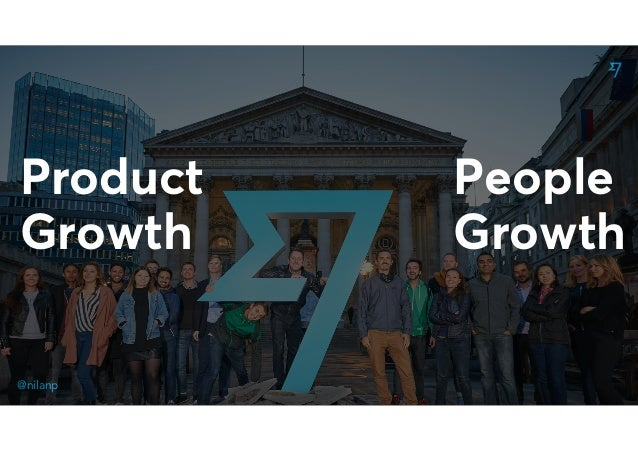 @nilanp Product Growth People Growth