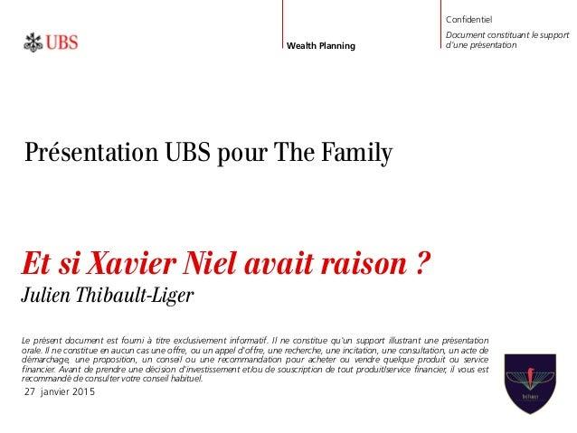 Et si Xavier Niel avait raison ? Julien Thibault-Liger 27 janvier 2015 Confidentiel Document constituant le support d'une ...