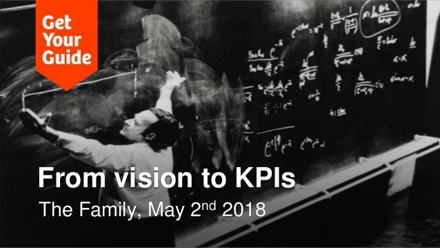 From vision to KPIs The Family, May 2nd 2018