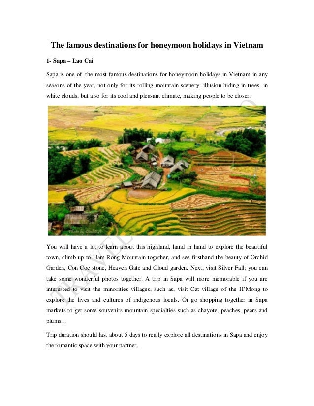 The famous destinations for honeymoon holidays in Vietnam 1- Sapa – Lao Cai Sapa is one of the most famous destinations fo...